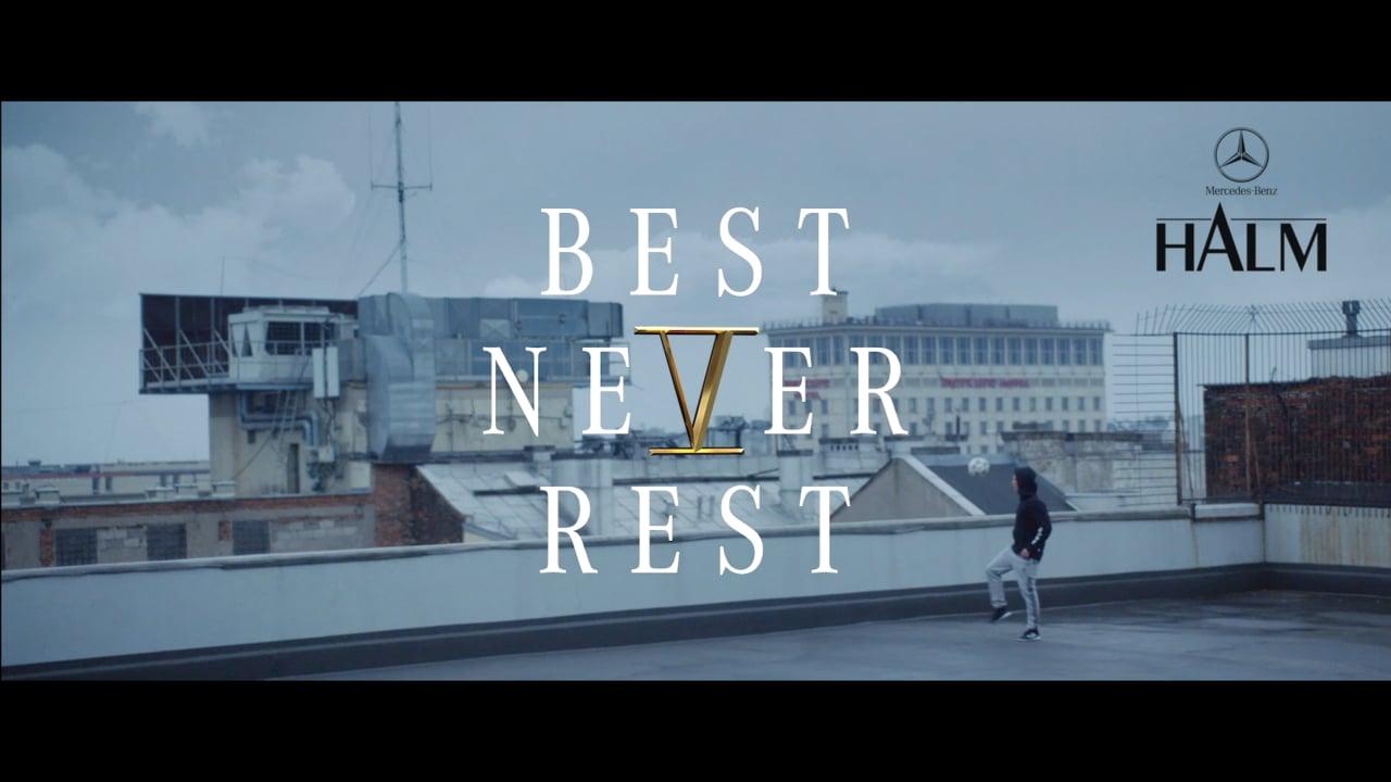 Mercedes Halm Best Never Rest